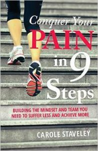 Conquer Your Pain in 9 Steps by Carole Staveley