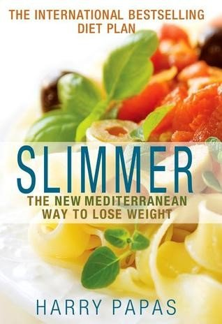 The New Mediterranean Way to Lose Weight by Harry Papas