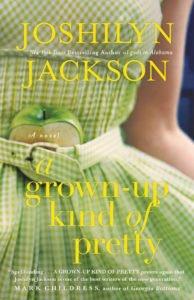 a grown up kind of pretty joshilyn jackson